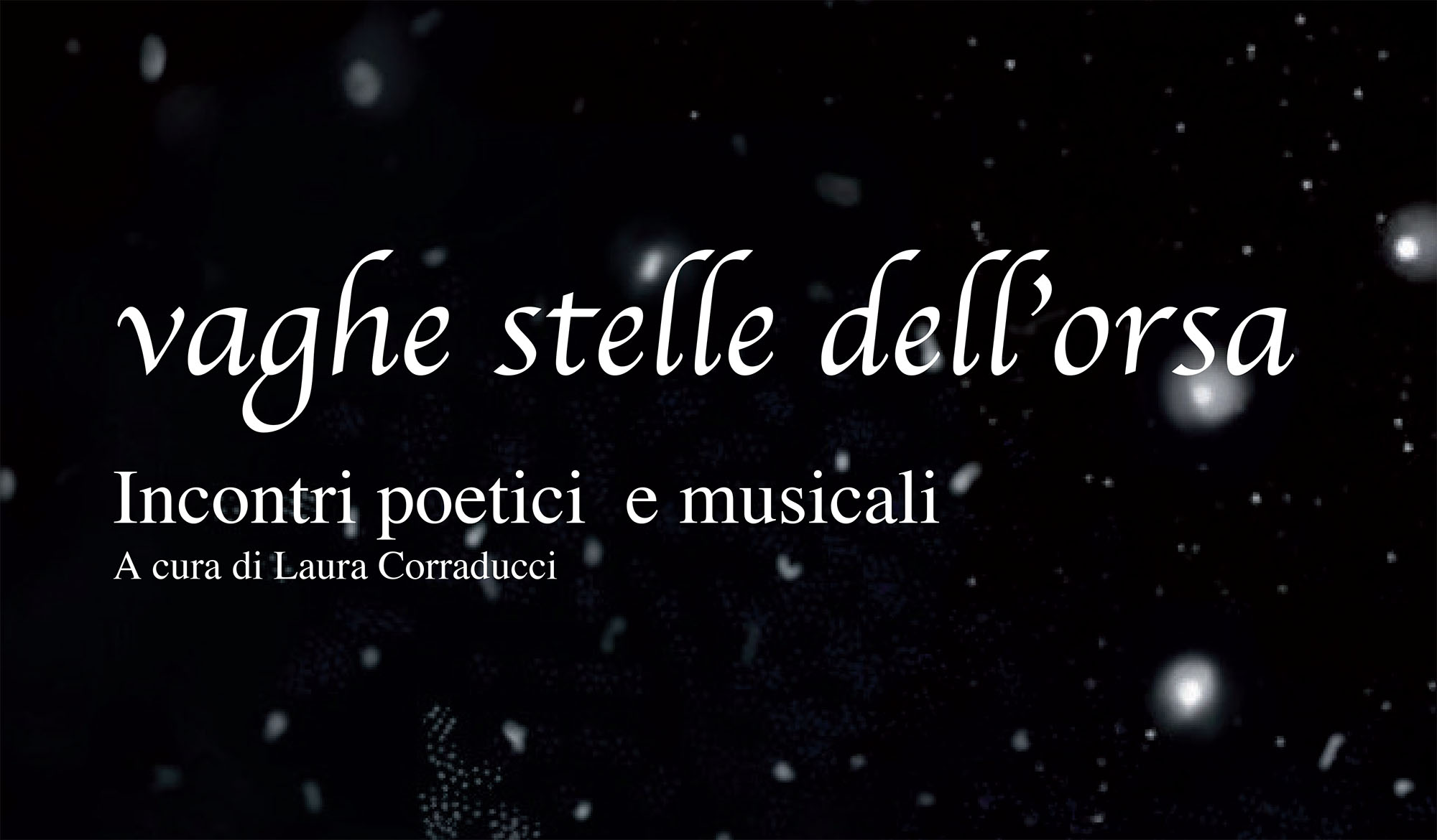 Vaghe stelle dell'orsa 2019 - poesia a Palazzo Mosca